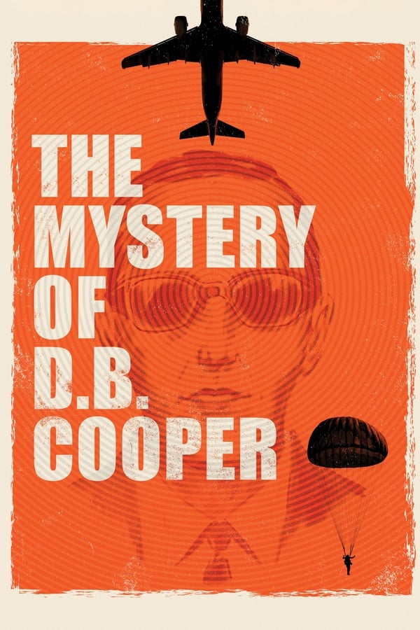 The Mystery of D.B. Cooper 2020