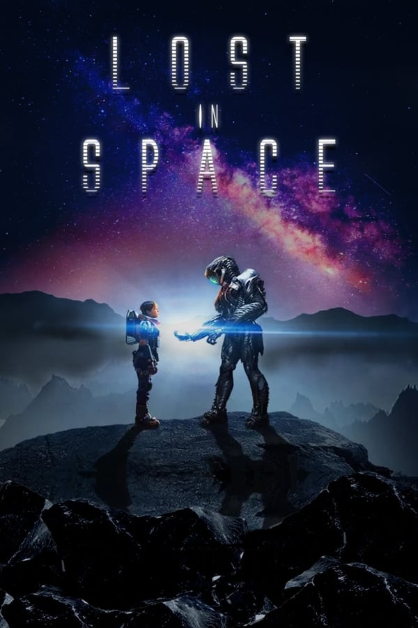 Lost in Space (2018) Season 01 Complete Hindi Dubbed 720p | 480p | WEBRip | 5.6GB, 1.6GB | Download | Watch Online | Direct Links | GDrive