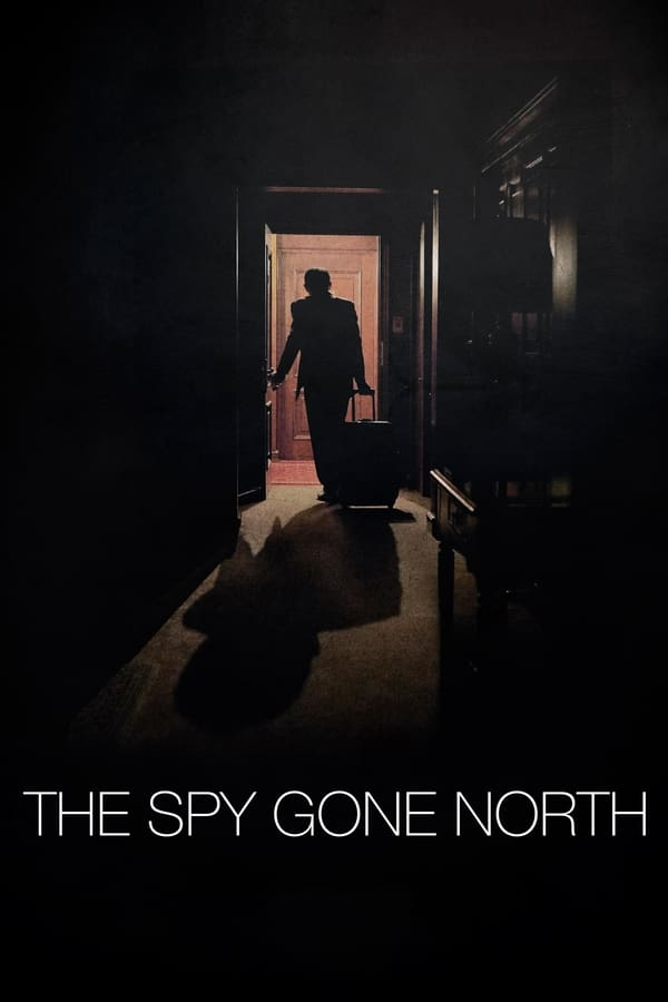 |FR| The Spy Gone North