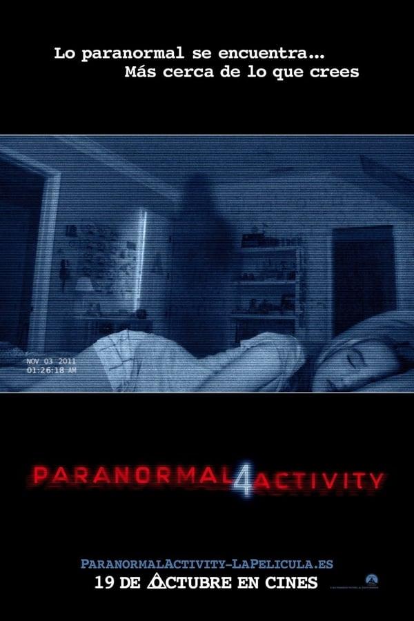 Actividad paranormal 4 (Paranormal Activity 4)