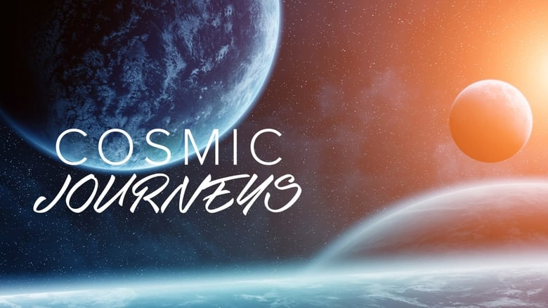 Cosmic Journeys (2009)