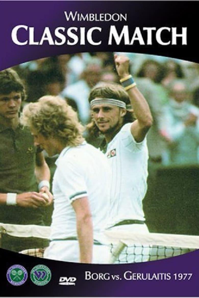 Wimbledon Classic Match: Borg vs. Gerulaitis