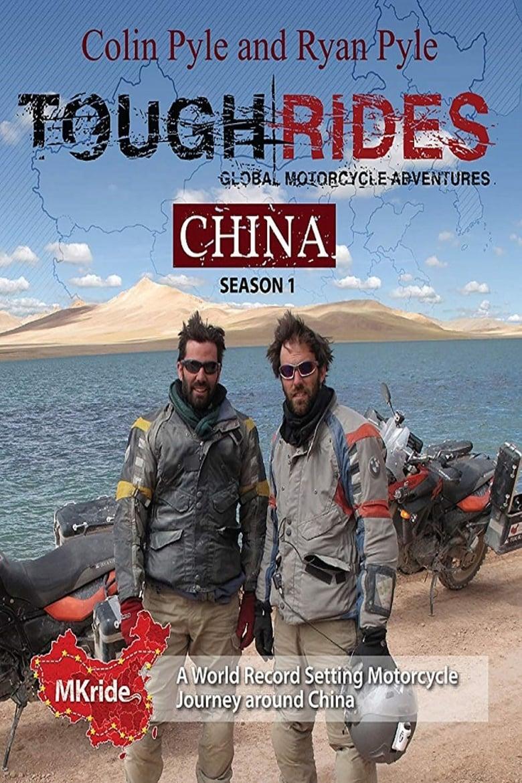 Tough Rides: China (2011)