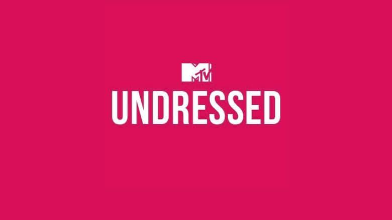 MTV Undressed (2017)