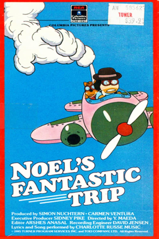 Noel's Fantastic Trip