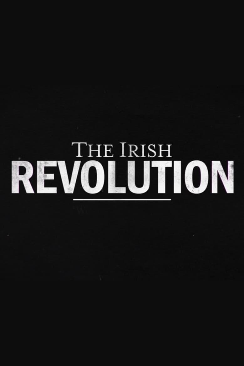 The Irish Revolution (2019)