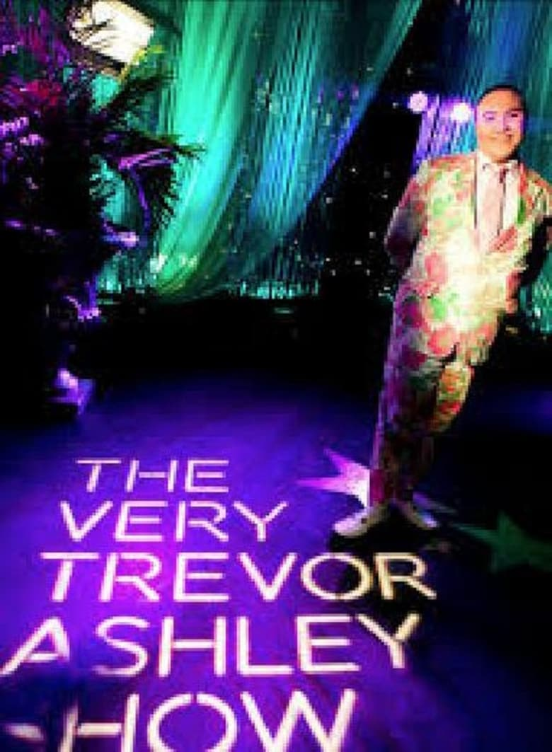 The Very Trevor Ashley Show (2013)