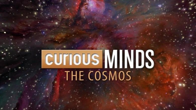 Curious Minds: The Cosmos (2015)