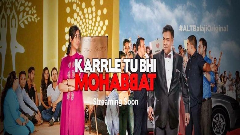 Karrle Tu Bhi Mohabbat (2017)