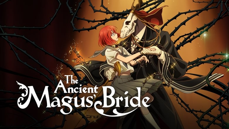 The Ancient Magus' Bride (2017)