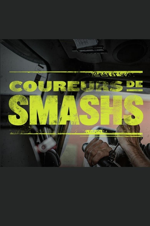 Coureurs de Smashs (2018)
