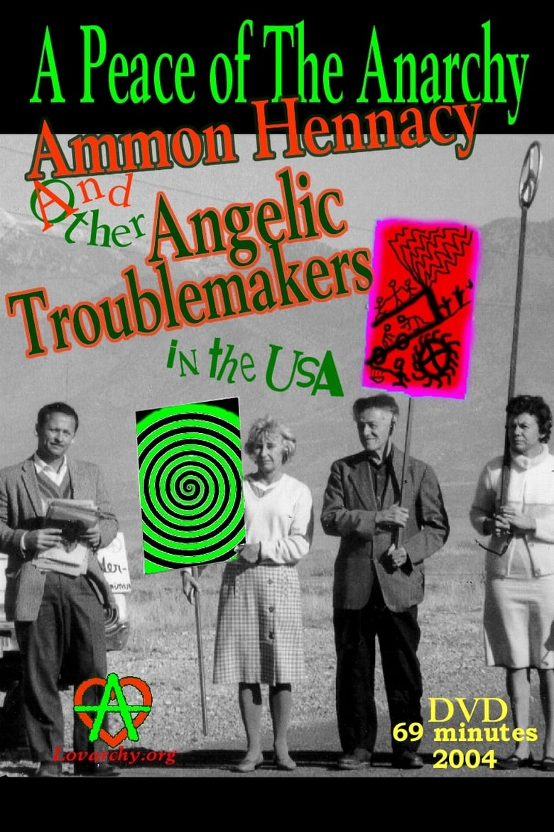 A Peace of the Anarchy: Ammon Hennacy and Other Angelic Troublemakers in the USA