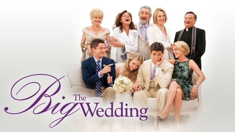 החתונה הגדולה / The Big Wedding לצפייה ישירה
