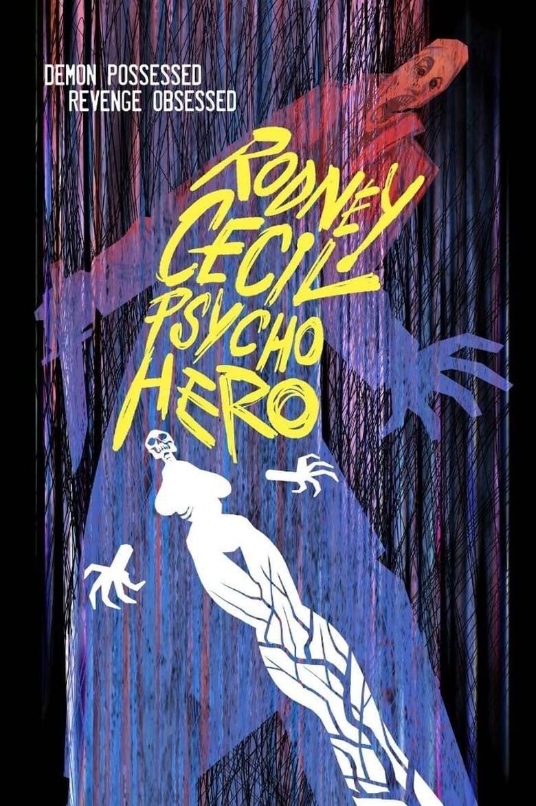 Rodney Cecil: Psycho Hero