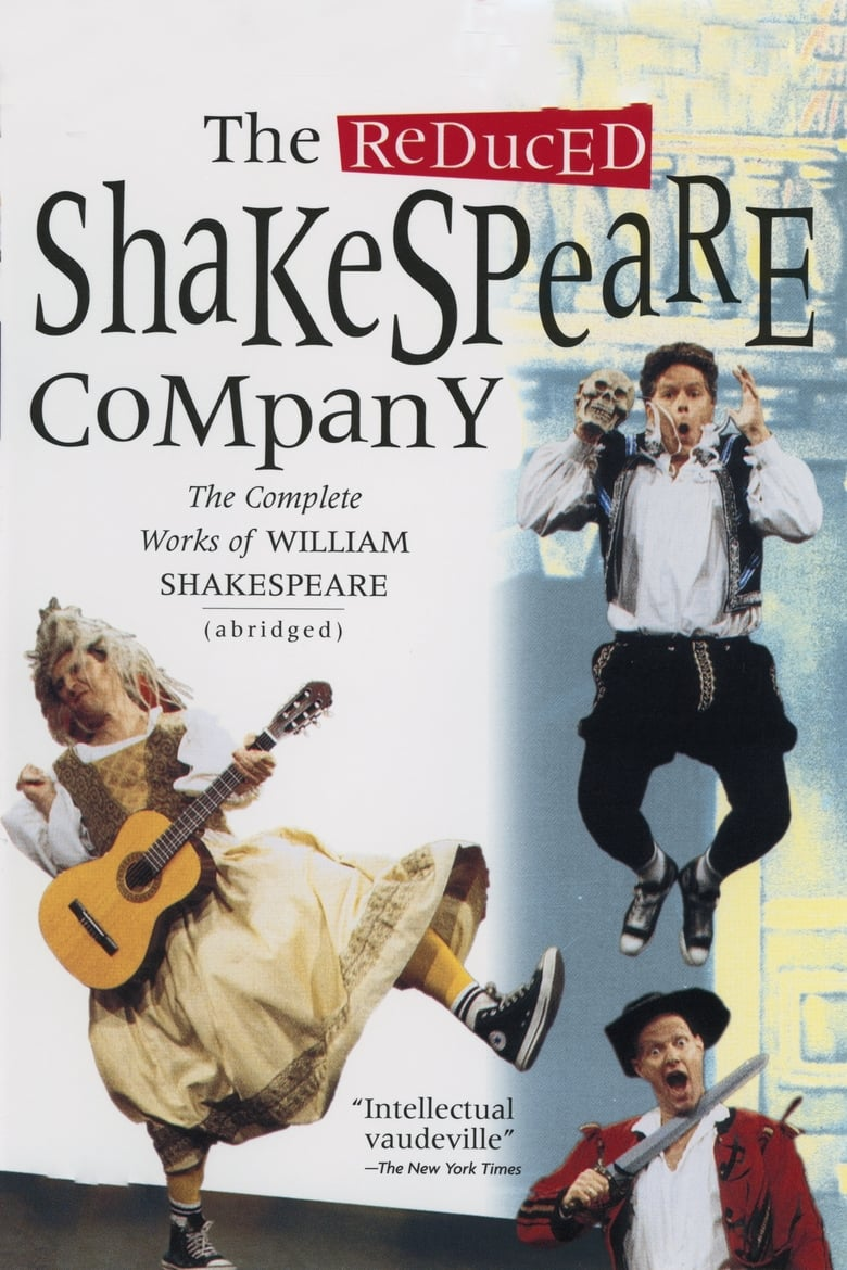 The Reduced Shakespeare Company: The Complete Works of William Shakespeare (abridged)