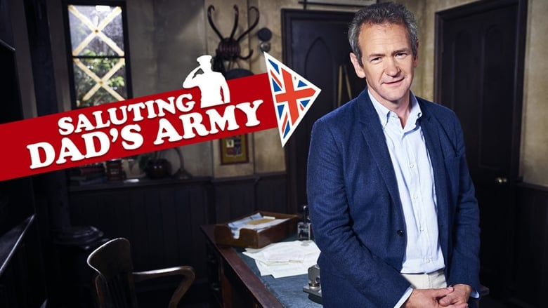 Saluting Dad's Army (2018)