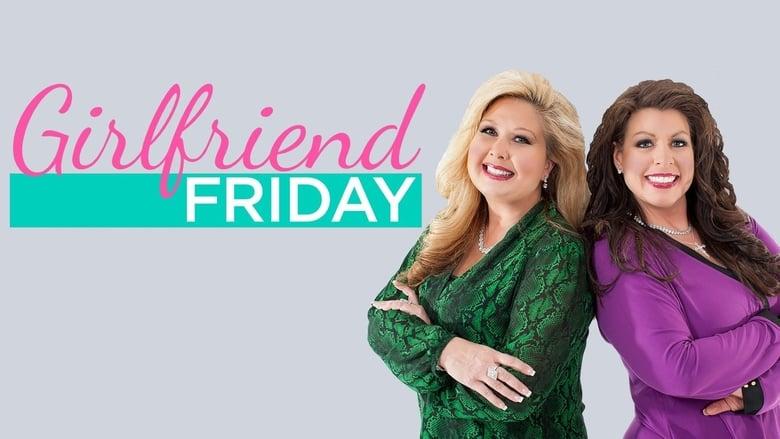 Girlfriend Friday (2014)
