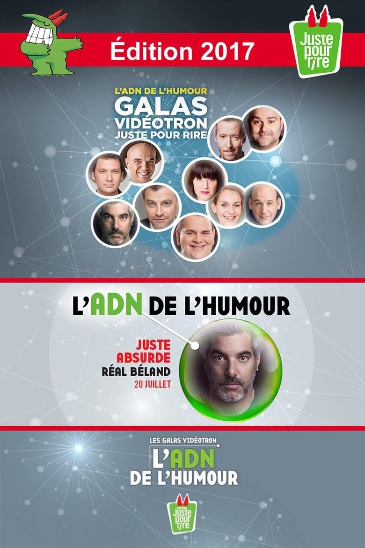 Juste Pour Rire 2017 - Gala Juste Absurde