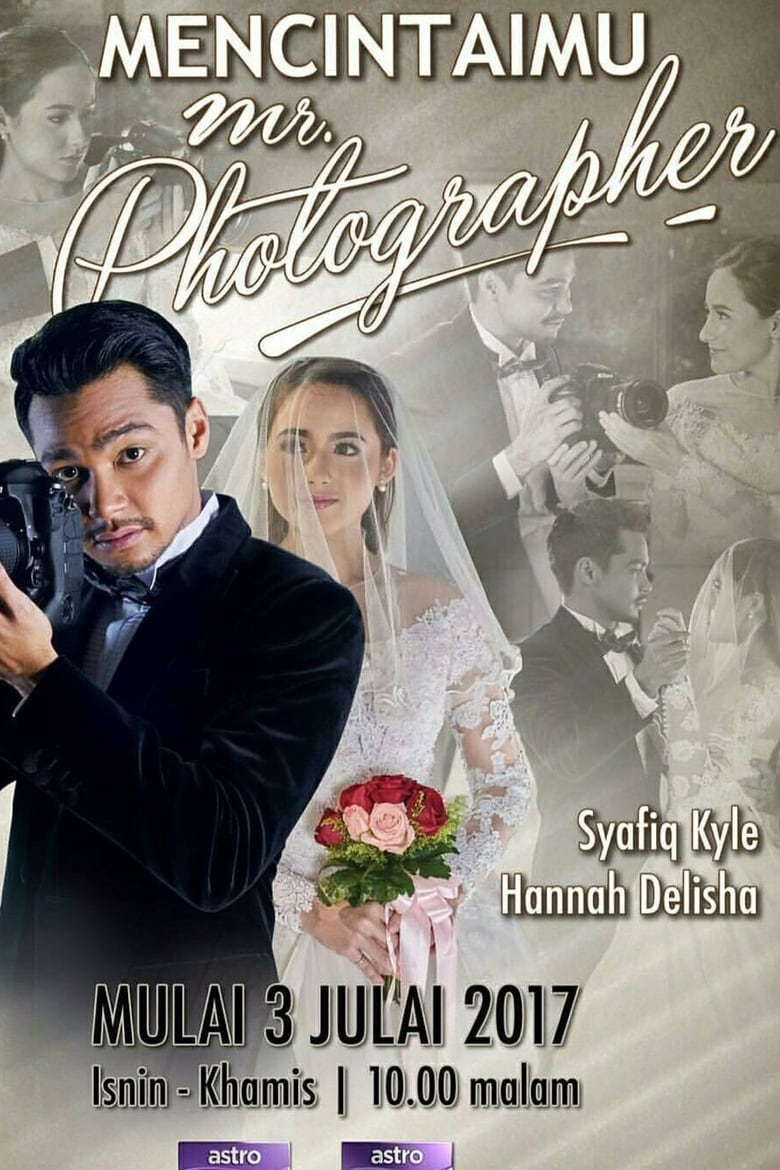 Loving U Mr Photographer (2017)
