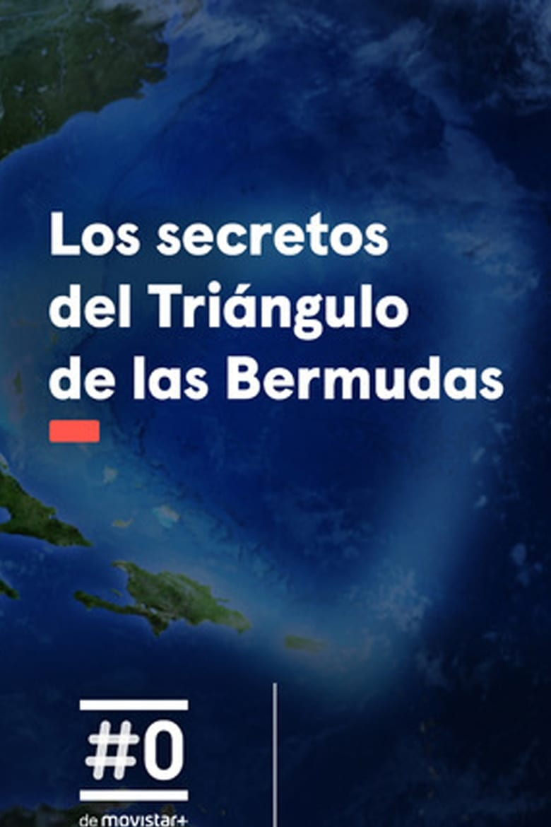 Secrets of the Bermuda Triangle (2018)