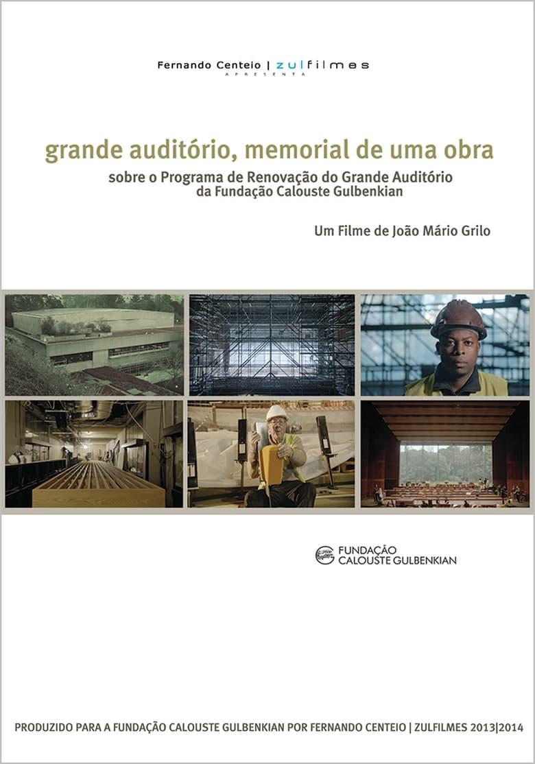 Grande Auditório, memorial de uma obra