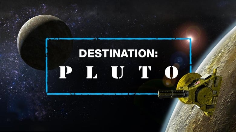 Destination: Pluto (2015)