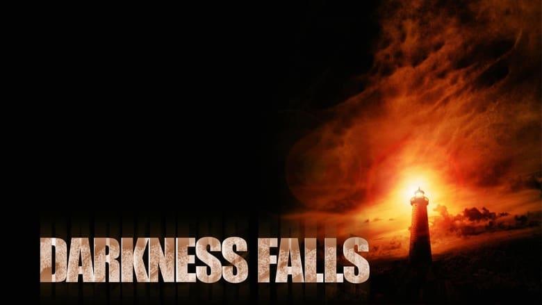 כשהחשיכה יורדת / Darkness Falls לצפייה ישירה