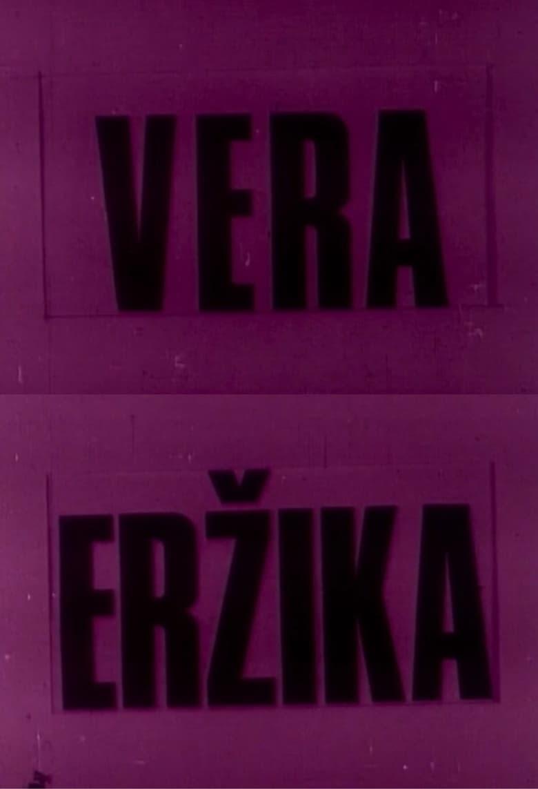 Vera and Erzika