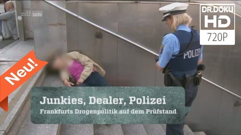 Junkies, Dealer, Polizei - Frankfurts Drogenpolitik auf dem Prüfstand