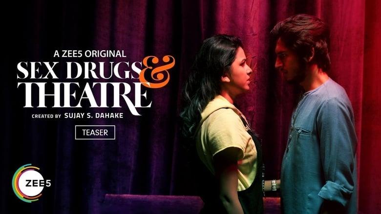Sex Drugs & Theatre (2019)