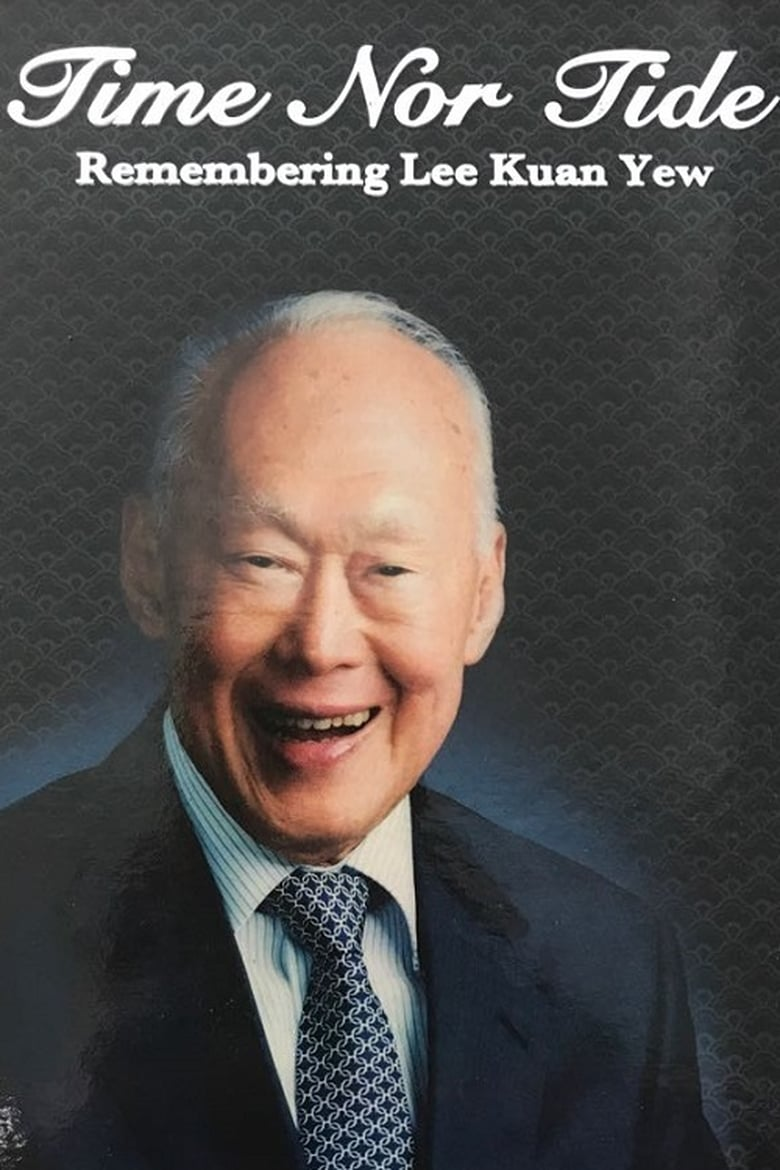Time Nor Tide - Lee Kuan Yew (2015)