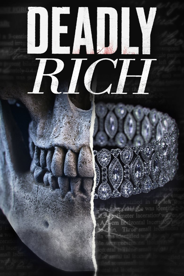 Deadly Rich (2018)