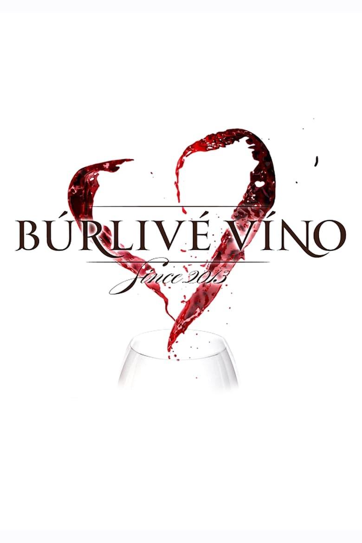 Búrlivé víno (2013)