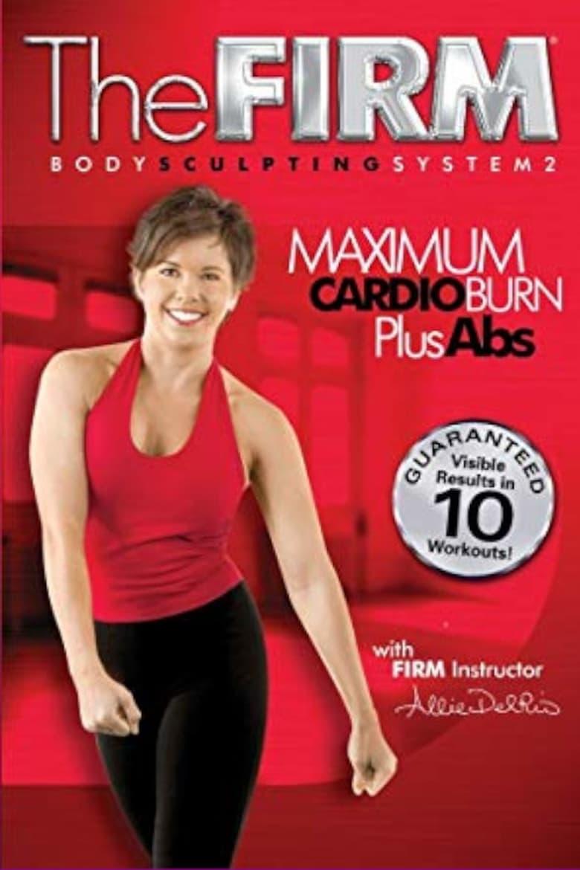 The Firm - Body Sculpting System 2 - Maximum Cardio Burn Plus Abs