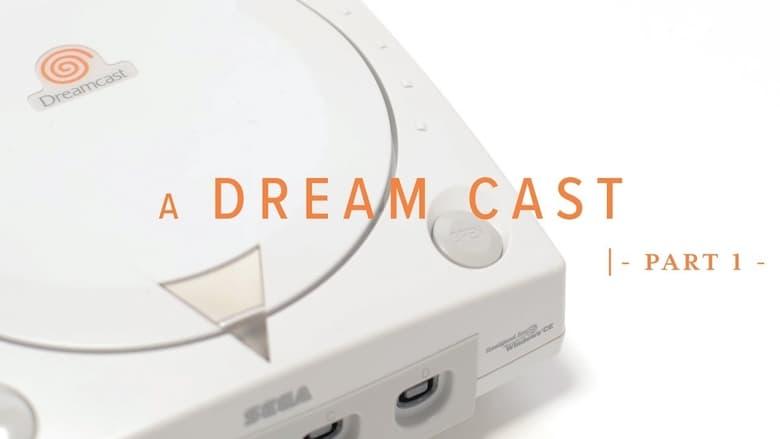 A Dream Cast (2019)