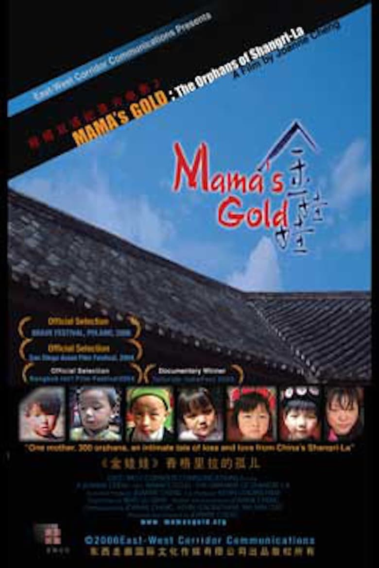 Mama's Gold: The Orphans of Shangri-La