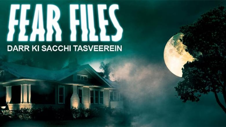 Fear Files: Darr Ki Sachchi Tasveerein (2012)