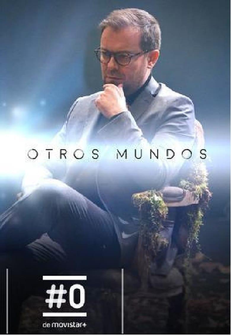 Otros mundos (2017)