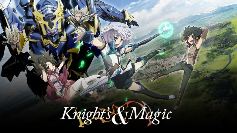 Knight's & Magic (2017)