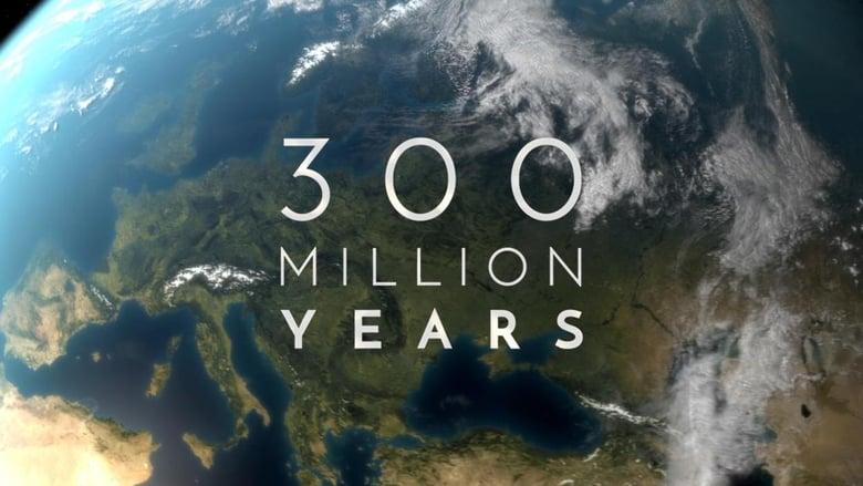 300 Million Years (2015)