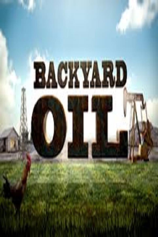 Backyard Oil (2013)