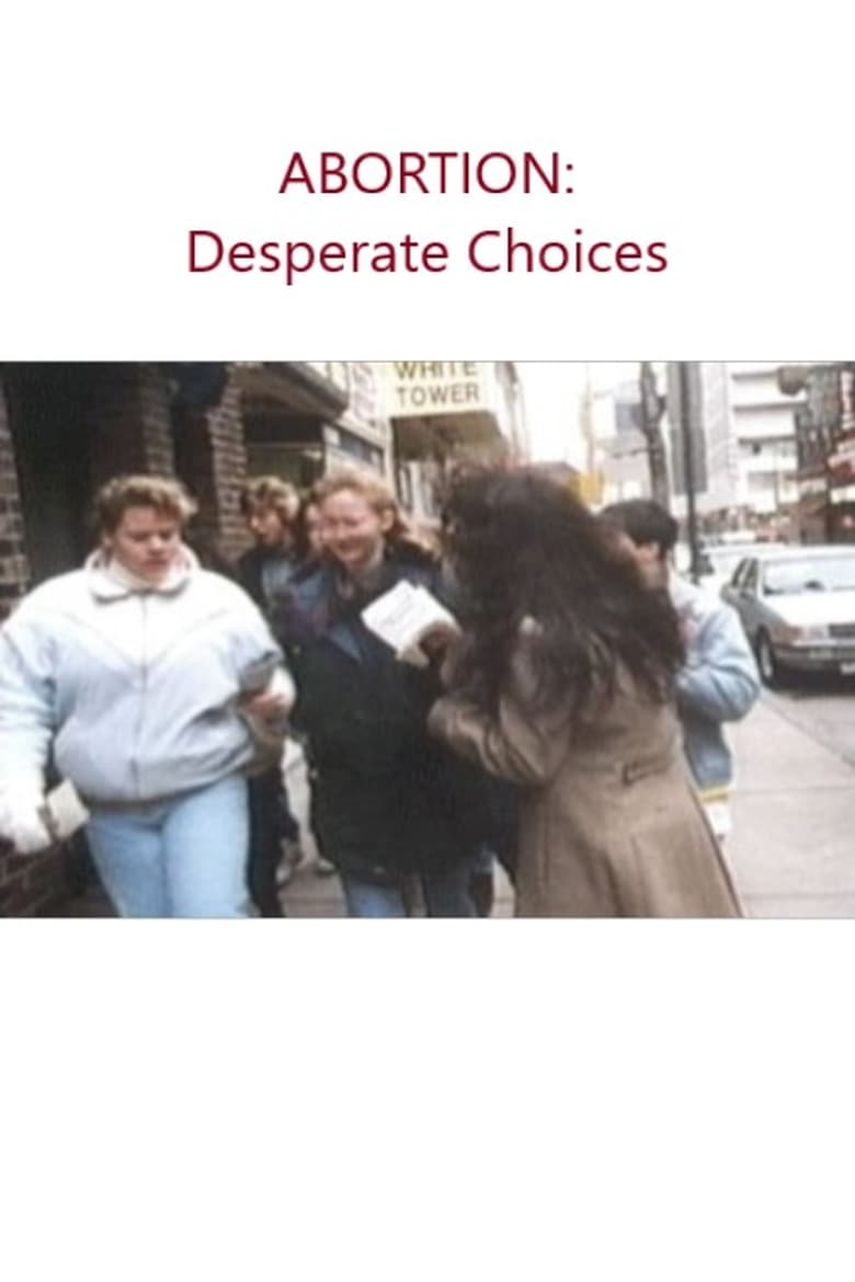Abortion: Desperate Choices (1970)