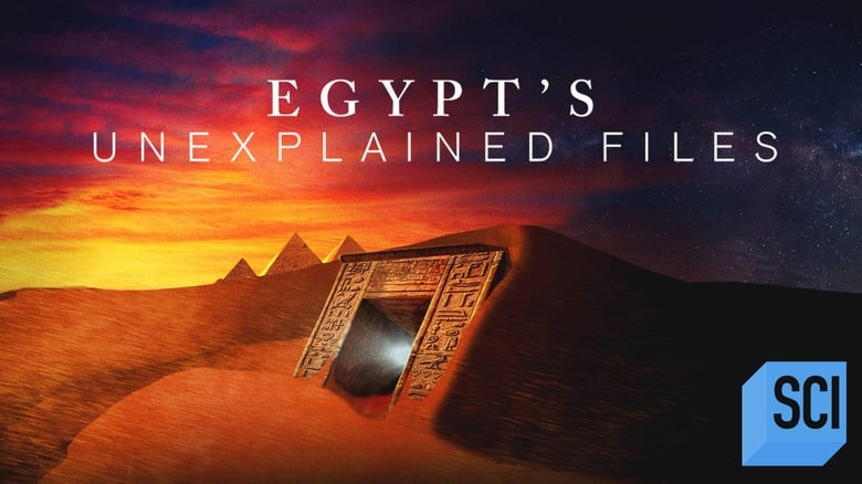 Egypt's Unexplained Files (2019)