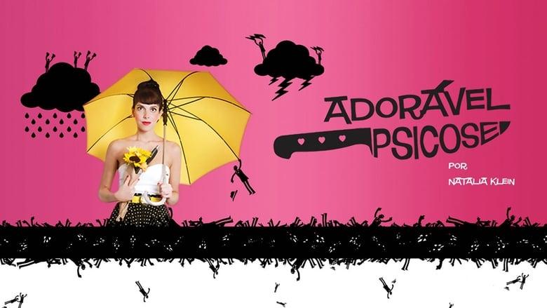 Adorável Psicose (2010)