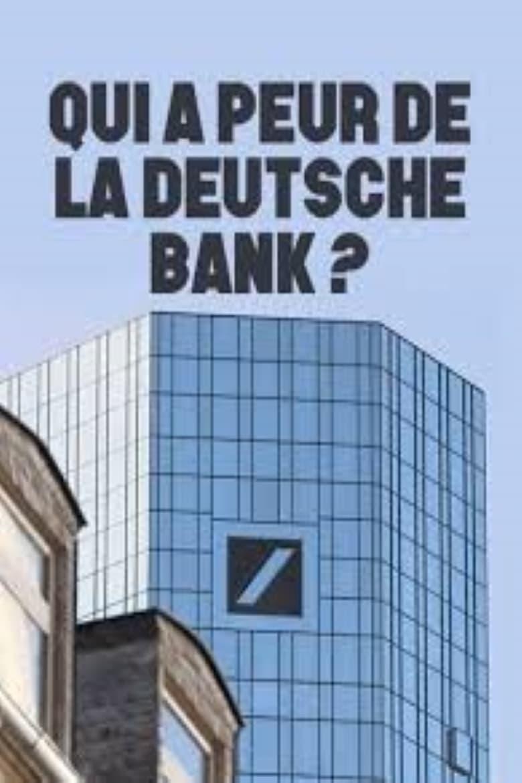 Qui a peur de la Deutsche Bank