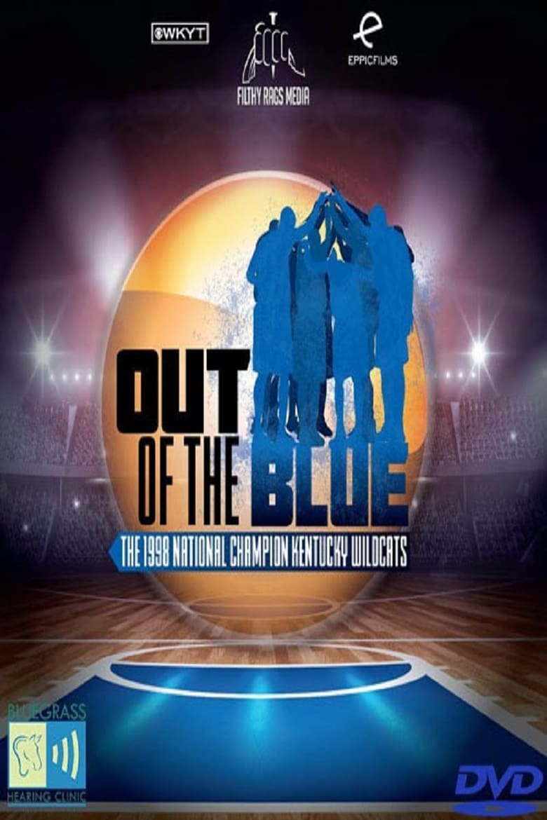 Out of the Blue: The 1998 National Champion Kentucky Wildcats
