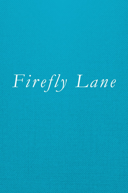 Firefly Lane (1970)