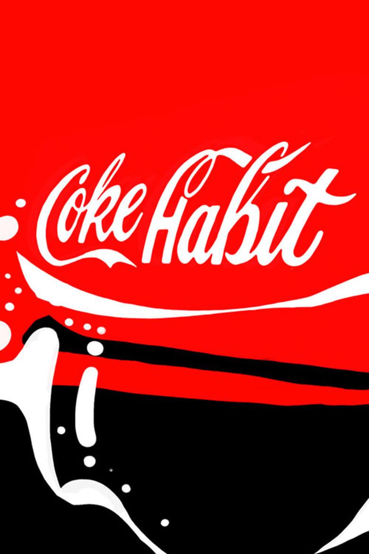 Coke Habit