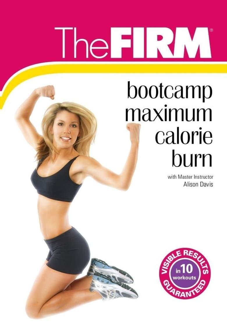 The FIRM: Bootcamp - Maximum Calorie Burn