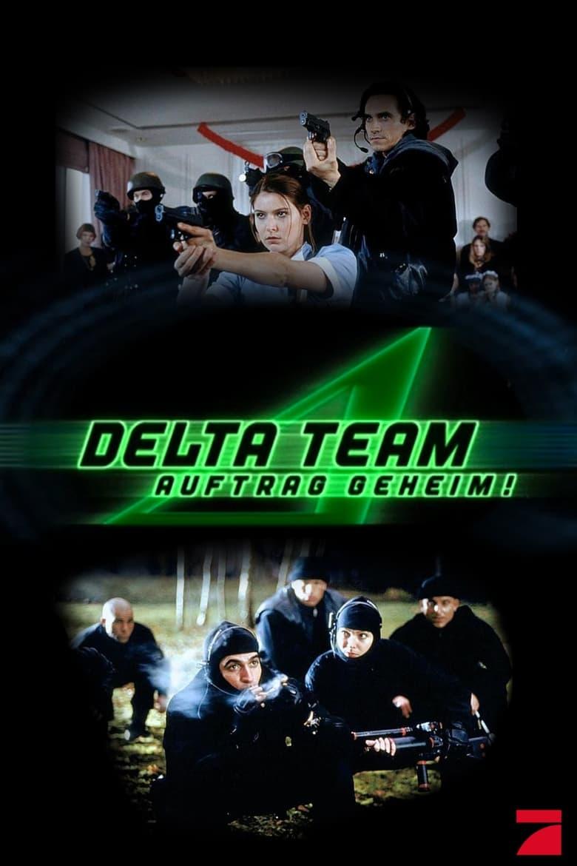 Delta Team - Auftrag geheim! (1999)